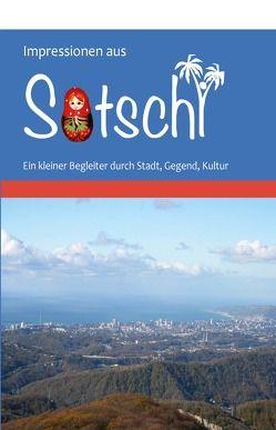 Impressionen aus Sotschi von Wiegand,  Ute