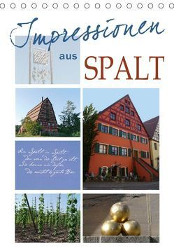 Impressionen aus Spalt (Tischkalender 2019 DIN A5 hoch) von B-B Müller,  Christine