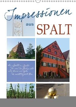 Impressionen aus Spalt (Wandkalender 2018 DIN A3 hoch) von B-B Müller,  Christine