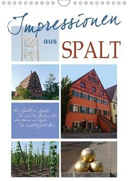 Impressionen aus Spalt (Wandkalender 2018 DIN A4 hoch) von B-B Müller,  Christine