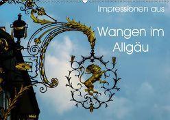 Impressionen aus Wangen im Allgäu (Wandkalender 2019 DIN A2 quer) von Hampe,  Gabi