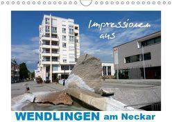 Impressionen aus Wendlingen am Neckar (Wandkalender 2019 DIN A4 quer) von Huschka,  Klaus-Peter