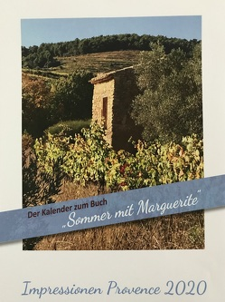 Impressionen Provence 2020 von Wagemann,  Ina