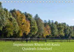 Impressionen Rhein-Erft-Kreis Quadrath-Ichendorf (Tischkalender 2018 DIN A5 quer) von Wejat-Zaretzke,  Gabriela