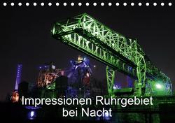 Impressionen Ruhrgebiet bei Nacht (Tischkalender 2021 DIN A5 quer) von von Sannowitz,  Andreas