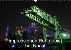 Impressionen Ruhrgebiet bei Nacht (Wandkalender 2020 DIN A3 quer) von von Sannowitz,  Andreas
