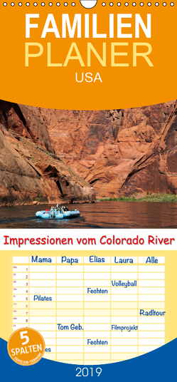 Impressionen vom Colorado River – Familienplaner hoch (Wandkalender 2019 , 21 cm x 45 cm, hoch) von Wilczek,  Dieter-M.