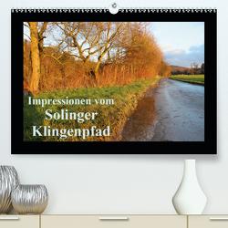 Impressionen vom Solinger Klingenpfad (Premium, hochwertiger DIN A2 Wandkalender 2021, Kunstdruck in Hochglanz) von Bauch,  Dorothee