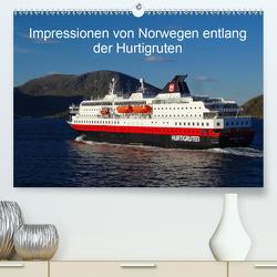 Impressionen von Norwegen entlang der Hurtigruten (Premium, hochwertiger DIN A2 Wandkalender 2020, Kunstdruck in Hochglanz) von kattobello