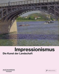 Impressionismus von Philipp,  Michael, Westheider,  Ortrud