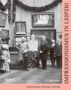 Impressionismus in Leipzig 1900–1914 von Hurttig,  Marcus Andrew, Weidinger,  Alfred