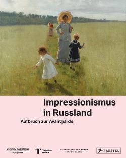 Impressionismus in Russland von Philipp,  Michael, Schaper,  Henning, Westheider,  Ortrud