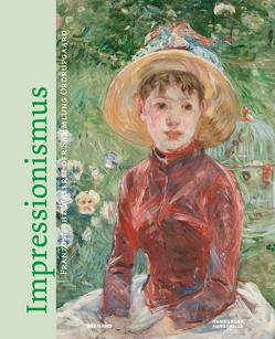 Impressionismus. Meisterwerke aus der Sammlung Ordrupgaard von Bertsch,  Markus, Britsch,  Florian, Hanson,  Katie