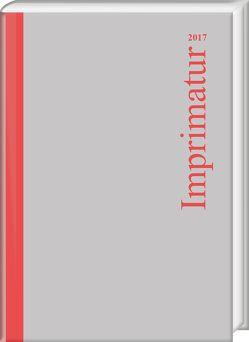 Imprimatur 25 (2017) von Schneider,  Ute