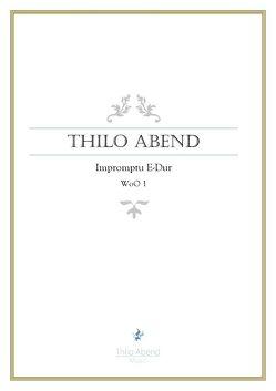 Impromptu E-Dur, WoO 1 von Abend,  Thilo