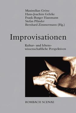 Improvisation von Gehrke,  Hans-Joachim, Gröne,  Maximilian, Hausmann,  Frank-Rutger, Pfänder,  Stefan, Zimmermann,  Bernd