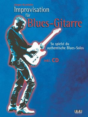 Improvisation für Blues-Gitarre von Kumlehn,  Jürgen