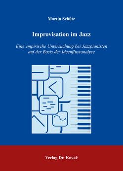 Improvisation im Jazz von Schütz,  Martin