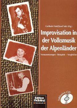 Improvisation in der Volksmusik der Alpenländer von Haid,  Gerlinde, Sulz,  Josef