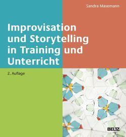 Improvisation und Storytelling in Training und Unterricht von Masemann,  Sandra