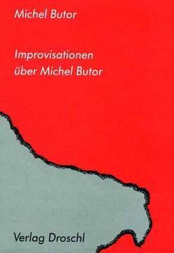 Improvisationen über Butor von Butor,  Michel, Scheffel,  Helmut