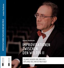 Improvisationen zwischen den Welten II von Thalheim,  Armin