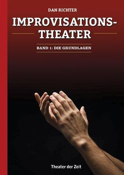 Improvisationstheater von Richter,  Dan