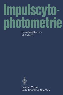 Impulscytophotometrie von Andreeff,  M.
