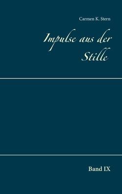 Impulse aus der Stille von Stern,  Carmen K.
