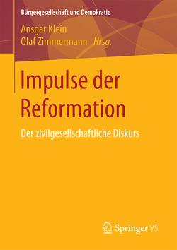 Impulse der Reformation von Klein,  Ansgar, Zimmermann,  Olaf