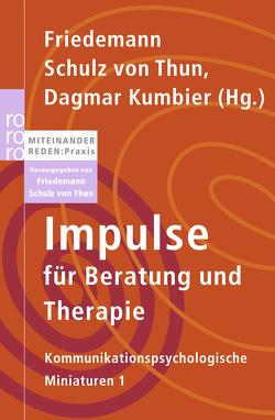 Impulse für Beratung und Therapie von Barghaan,  Dina, Flöter,  Annika, Kumbier,  Dagmar, Poenisch,  Marcus, Schulz von Thun,  Friedemann, Soost,  Verena