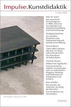 Impulse.Kunstdidaktik / Impulse.Kunstdidaktik von Bering,  Kunibert, Heuser,  Christian, Lynen,  Peter M., Niehoff,  Rolf, Rooch,  Alarich, Schüller,  Peter, Zacharias,  Wolfgang