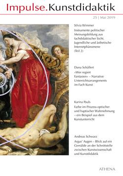 Impulse.Kunstdidaktik 25 von Bering,  Kunibert, Niehoff,  Rolf, Pauls,  Karina, Schällert,  Dana, Schwarz,  Andreas, Wimmer,  Silvia