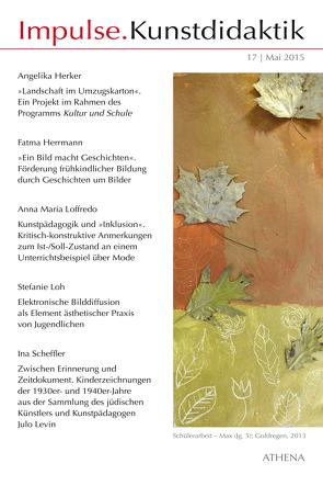 Impulse.Kunstdidaktik / Impulse.Kunstdidaktik von Bering,  Kunibert, Herker,  Angelika, Herrmann,  Fatma, Loffredo,  Anna-Maria, Loh,  Stefanie, Niehoff,  Rolf, Scheffler,  Ina