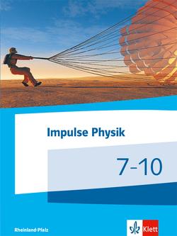 Impulse Physik 7-10. Ausgabe Rheinland-Pfalz