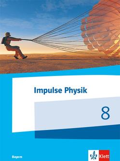 Impulse Physik 8. Ausgabe Bayern