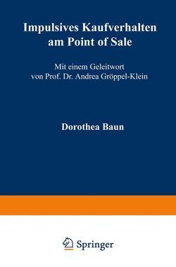 Impulsives Kaufverhalten am Point of Sale von Baun,  Dorothea