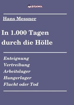In 1.000 Tagen durch die Hölle von Messner,  Hans