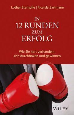 In 12 Runden zum Erfolg von Stempfle,  Lothar, Zartmann,  Ricarda