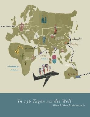 In 136 Tagen um die Welt von Breidenbach Vico, Breidenbach,  Lilian