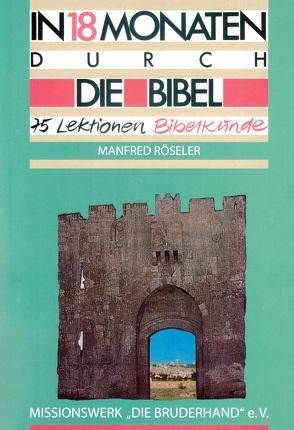 In 18 Monaten durch die Bibel von Röseler,  Manfred