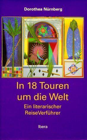 In 18 Touren um die Welt von Nürnberg,  Dorothea