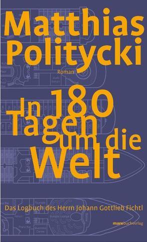 In 180 Tagen um die Welt von Politycki,  Matthias