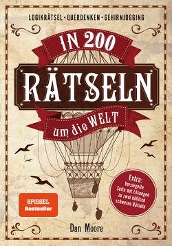 In 200 Rätseln um die Welt von Möhlmann,  Holger, Moore,  Dan