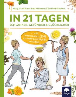 In 21 Tagen von Curhäuser Bad Kreuzen & Bad Mühllacken, Fesl,  David, Stockinger,  Renate
