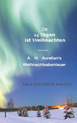 In 24 Tagen ist Weihnachten von Krannich,  Kathrin, Krannich,  Maya