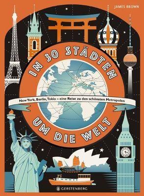 In 30 Städten um die Welt von Brown,  James, Flegler,  Leena, Murray,  Lily