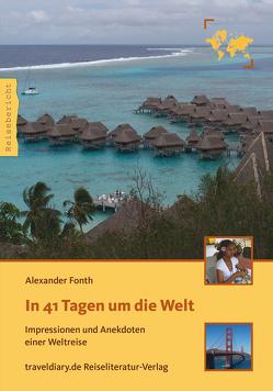 In 41 Tagen um die Welt von Fonth,  Alexander