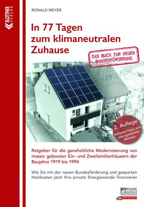 In 77 Tagen zum klimaneutralen Zuhause von Meyer,  Ronald