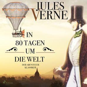 In 80 Tagen um die Welt von Kruse,  Max, Schwarz,  Martin Maria, Verne,  Jules